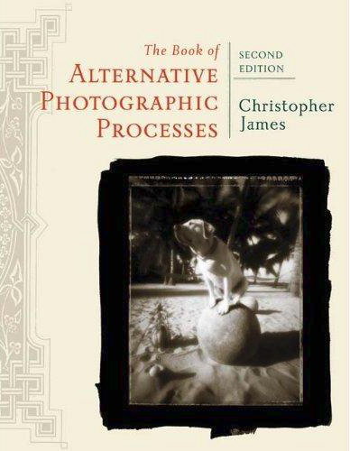 Alternative Photographic Processes by Christopher James